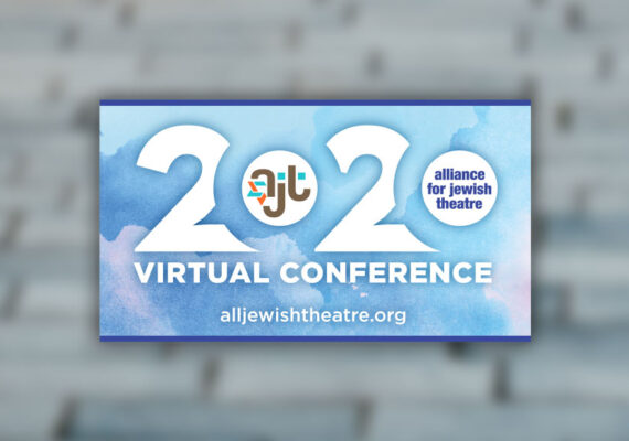 Alliance For Jewish Theatre 2020 Conference