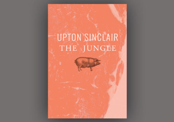 "Upton Sinclair ""The Jungle"" [personal project ]"